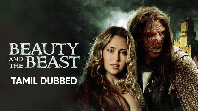 Beauty and the Beast (2010) (Tamil Dubbed)