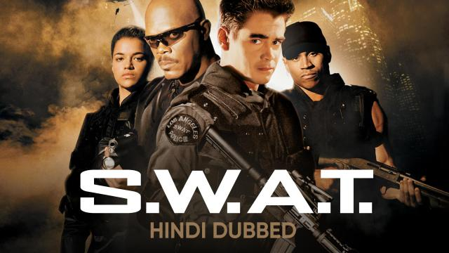 S.W.A.T. (Hindi Dubbed)