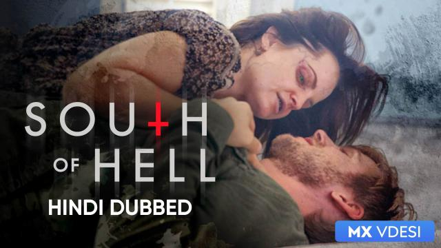 South Of Hell (Hindi Dubbed)