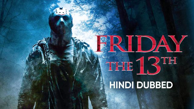 Friday the 13th (Hindi Dubbed)