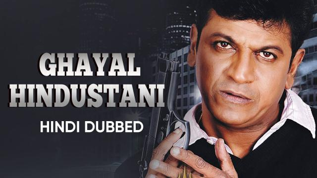 Ghayal Hindustani (Hindi Dubbed)