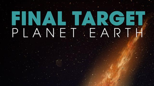 Final Target : Planet Earth