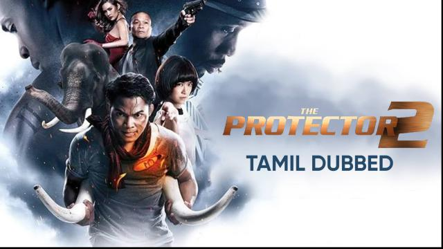 The Protector 2 (Tamil Dubbed)
