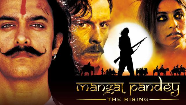 Mangal Pandey : The Rising