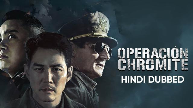 Operation Chromite (Hindi Dubbed)