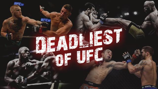 Deadliest of UFC