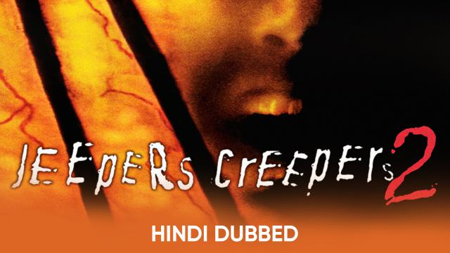 Jeepers Creepers 2 (Hindi Dubbed)
