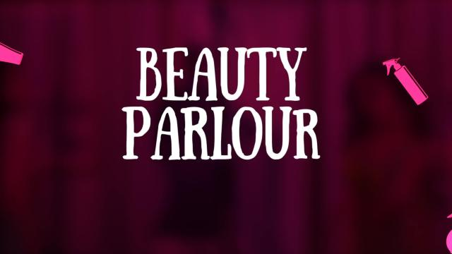 Beauty Parlour - Lyrical