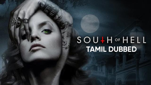 South of Hell (Tamil Dubbed)