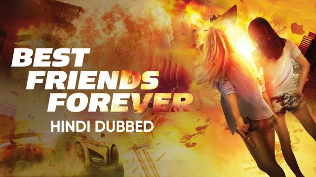 Best Friends Forever (Hindi Dubbed)