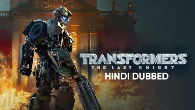 Transformers: The Last Knight (Hindi Dubbed)