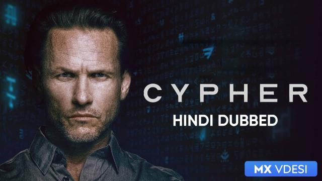 Cypher (Hindi Dubbed)