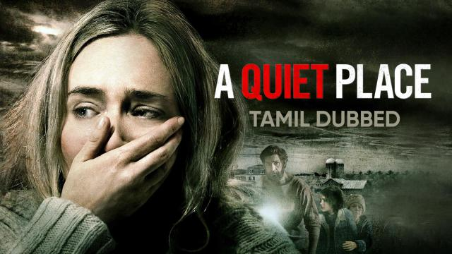 A Quiet Place (Tamil Dubbed) | Vertical Preview