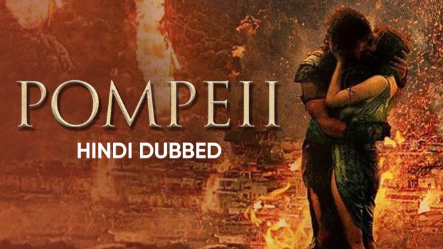 Pompeii (Hindi Dubbed)