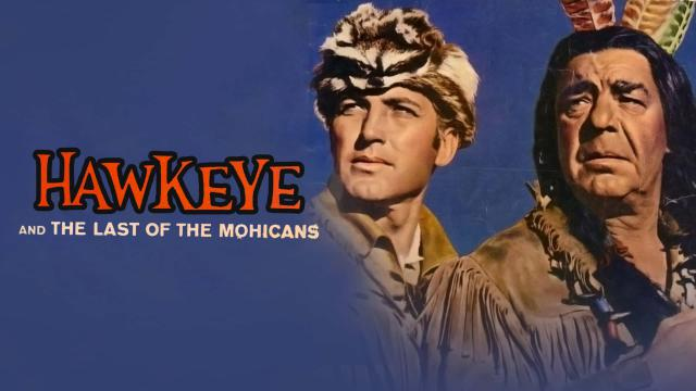 Hawkeye And The Last of Mohicans