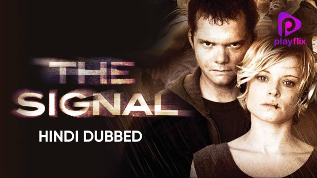 The Signal (Hindi Dubbed)   Vertical Preview