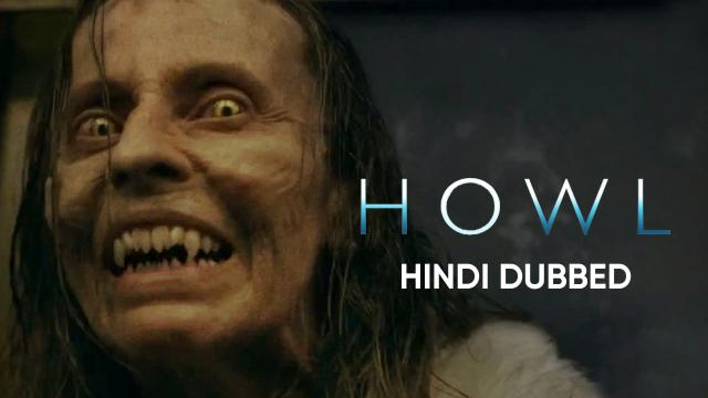 Howl (Hindi Dubbed)