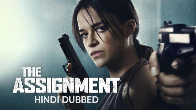 The Assignment (Hindi Dubbed) | Banner Trailer