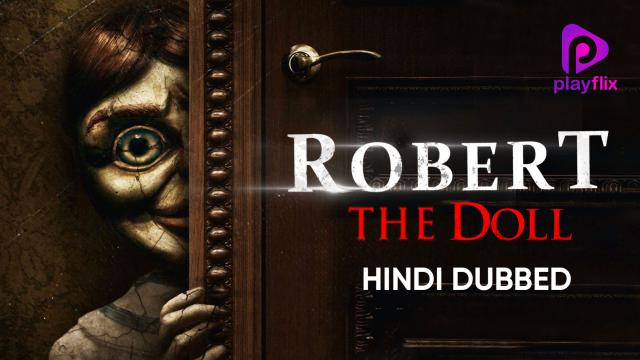 Robert The Doll (Hindi Dubbed)