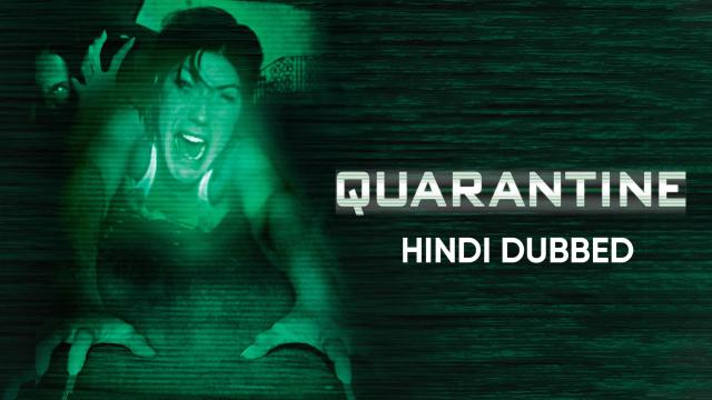 Quarantine (Hindi Dubbed)