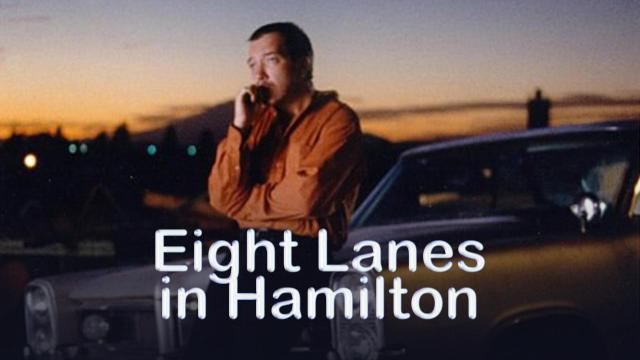 Eight Lanes in Hamilton