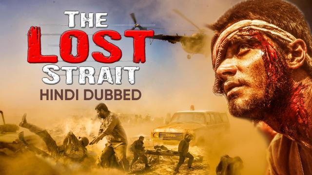 The Lost Strait (Hindi Dubbed)