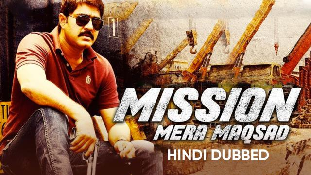 Mission Mera Maqsad (Hindi Dubbed)