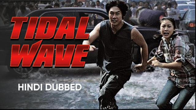 Tidal Wave (Hindi Dubbed)