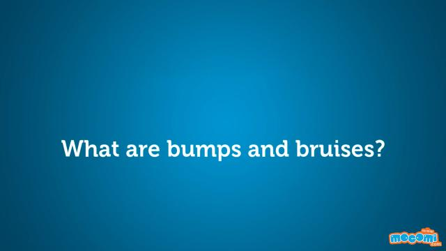 What are Bumps and Bruises