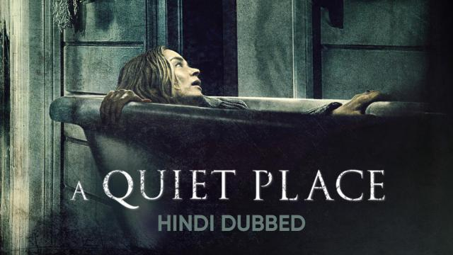 A Quiet Place (Hindi Dubbed)