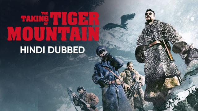 The Taking of Tiger Mountain (Hindi Dubbed)