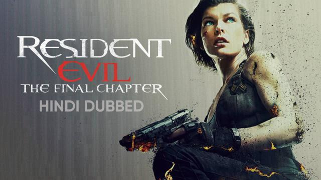 Resident Evil: The Final Chapter (Hindi Dubbed)