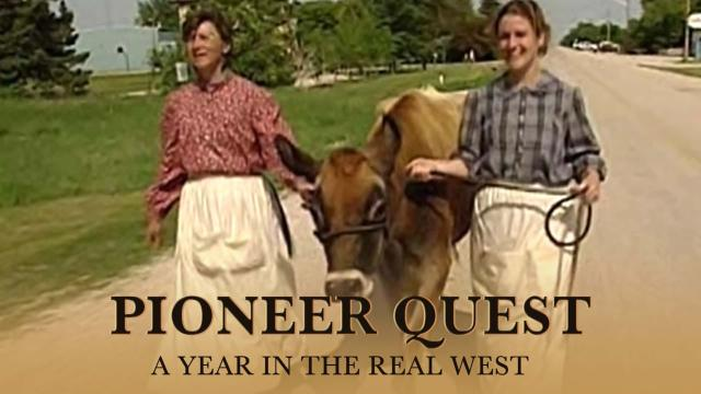 Pioneer Quest: A Year In The Real West