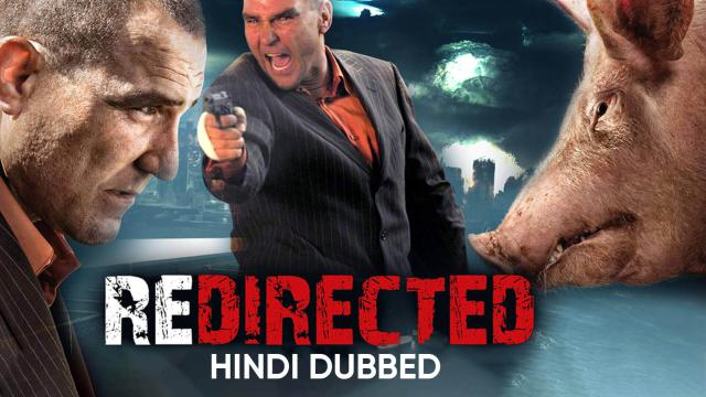 Redirected (Hindi Dubbed)