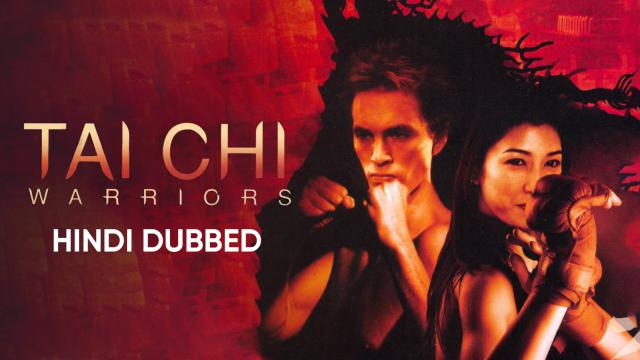 Tai Chi Warriors (Hindi Dubbed)