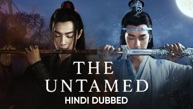 The Untamed (Hindi Dubbed)