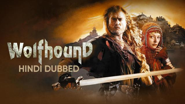 Wolfhound (Hindi Dubbed)