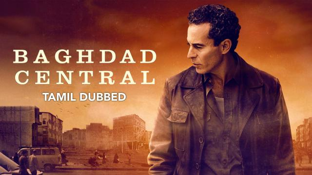 Baghdad Central (Tamil Dubbed)
