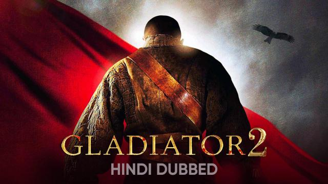 Gladiator 2 (Hindi Dubbed)