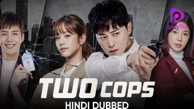 Two Cops (Hindi Dubbed)