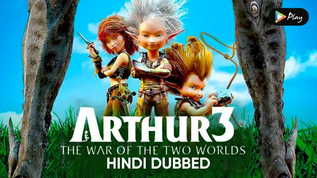 Arthur 3: The War of the Two Worlds (Hindi Dubbed)
