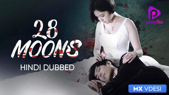 28 Moons (Hindi Dubbed)