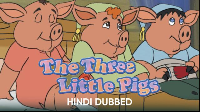 The Three Little Pigs (Hindi Dubbed)