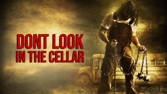 Don't Look in the Cellar