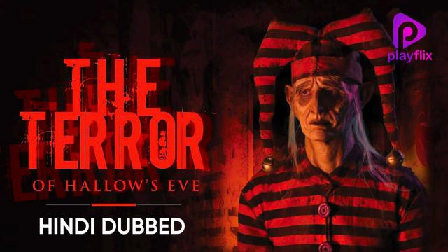 The Terror Of Hollows Eve (Hindi Dubbed)