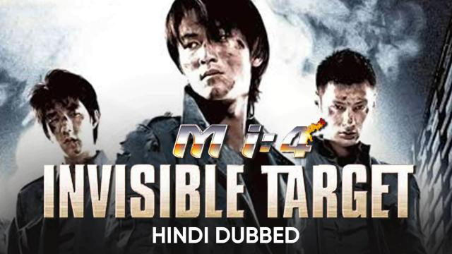Mi : 4 Invisible Target (Hindi Dubbed)