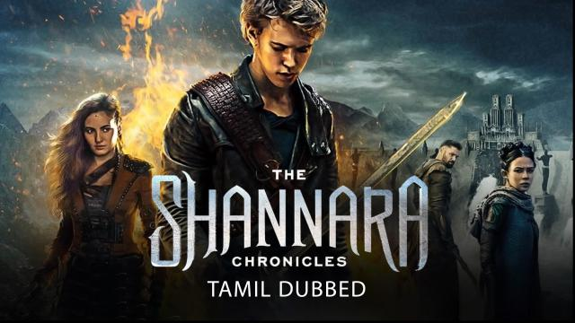 The Shannara Chronicles (Tamil Dubbed)   Vertical Preview