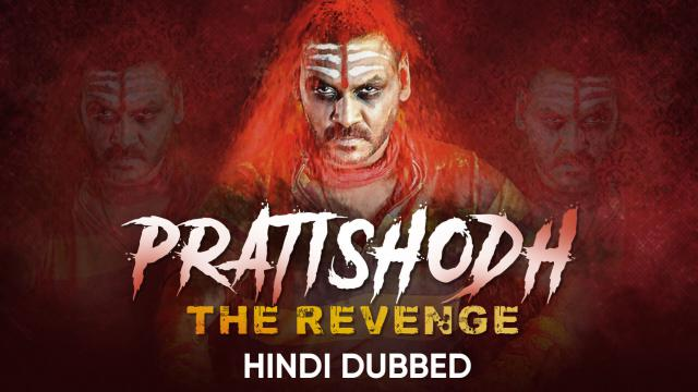 Pratisodh Ek Real Revenge (Hindi Dubbed)