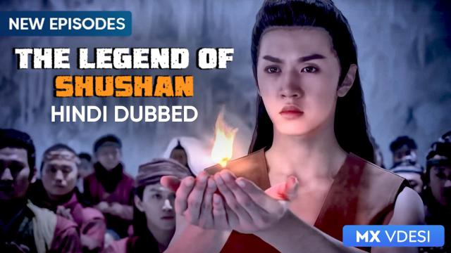 The Legend Of Shushan (Hindi Dubbed)