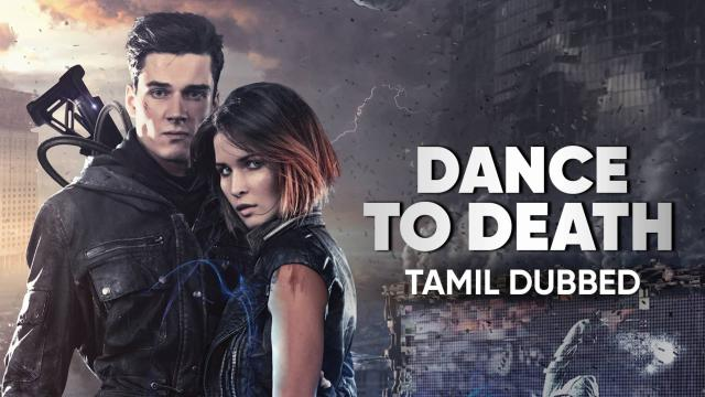 Dance To Death (Tamil Dubbed)